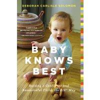 【现货】英文原版 RIE育儿法 Baby Knows Best 聪明自信的宝宝养成法 9780316219198 亲子