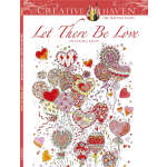 Creative Haven Let There Be Love Coloring Book (【按需印刷】)