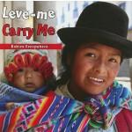 【预订】Leve-Me/Carry Me