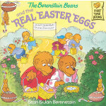 The Berenstain Bears and the Real Easter Eggs 《贝贝熊-真正的复活节彩蛋》 ISBN 9780375811333