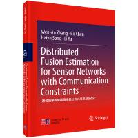 通信受限传感器网络的分布式信息融合估计(英文版)