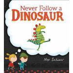 【预订】Never Follow a Dinosaur