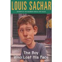 The Boy Who Lost His Face 失去容貌的男孩(纽伯瑞金奖小说《洞》作者) ISBN9780679