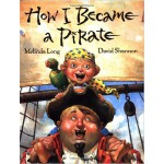 How I Became a Pirate 千万别当海盗 ISBN 9780152018481