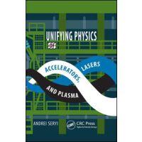 【预订】Unifying Physics of Accelerators, Lasers and Plasma 9781