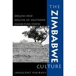 【预订】The Zimbabwe Culture: Origins and Decline of Southern Z