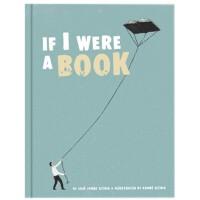 【预订】If I Were a Book如果我是一本书 英文原版启蒙趣味童书