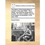 【预订】The History of the Great Plague in London, in the Year