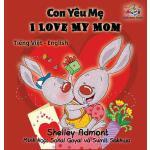 【预订】I Love My Mom (vietnamese baby book, bilingual vietname