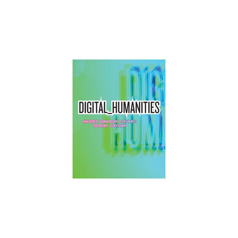 【预订】Digital_humanities 预订商品,需要1-3个月发货,非质量问题不接受退换货。