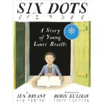 【预订】Six Dots: A Story of Young Louis Braille