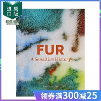 【现货】皮草:一段敏感的历史Fur: A Sensitive History 裘皮子貂皮服装设计历史