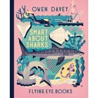 英文原版 Owen Davey 动物科普绘本系列:鲨鱼 精装 Smart about Sharks (About An