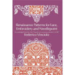 Renaissance Patterns for Lace, Embroidery and Needlepoint (