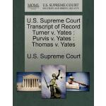 【预订】U.S. Supreme Court Transcript of Record Turner V. Yates