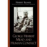 【预订】George Herbert Mead and Human Conduct