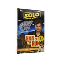 Solo A Star Wars Story Han on the Run DK 桥梁书 汉・索罗的逃亡 星球大战系列