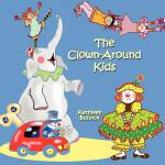 【预订】The Clown-Around Kids