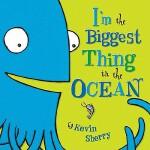 【预订】I'm the Biggest Thing in the Ocean!