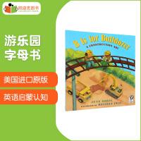 美国进口 游乐园字母书 B is for Bulldozer: A Construction ABC 【平装】#