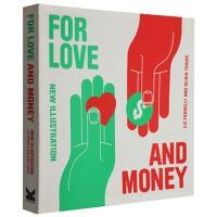 【预订】原版For Love and Money: New Illustration爱与金钱-新插画 书籍