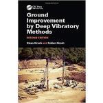【预订】Ground Improvement by Deep Vibratory Methods, Second Ed
