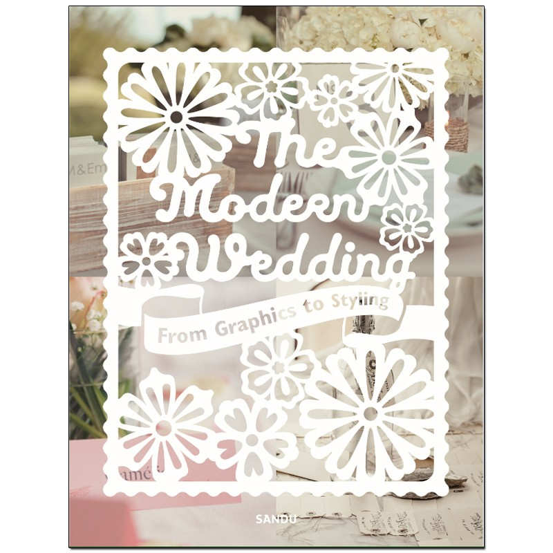 The Modern Wedding一纸凭寄:时尚婚礼中的平面设计 英文原版 善本图书 汇聚全球出版物,让阅读改变生活,给你无限知识