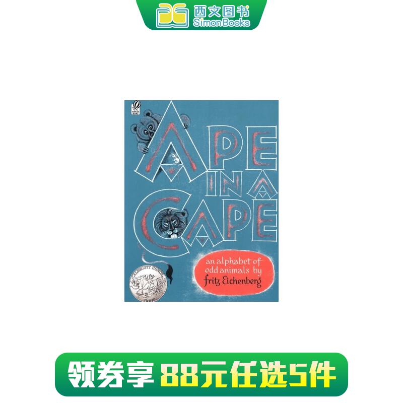 英文原版绘本 Ape in a Cape: An Alphabet of Odd Animals 笼子里的猩猩:怪动物A-Z 廖彩杏推荐 1953年凯迪克银奖  送音频 家长们推荐的经典有趣故事书