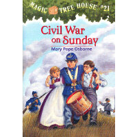 Magic Tree House #21: Civil War on Sunday 神奇树屋系列21:星期天的南北战争