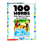 英文原版100 Words Kids Need to Read by 3rd Grade 三年级 一百个词汇Schol