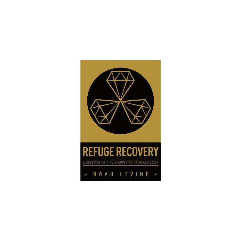 【预订】Refuge Recovery  A Buddhist Path to Recovering from Addiction 预订商品,需要1-3个月发货,非质量问题不接受退换货。