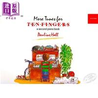 【中商原版】More Tunes for Ten Fingers 钢琴教材 更多指尖乐曲 牛津Piano Time 英国