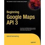【预订】Beginning Google Maps API 3