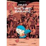 Hilda and the Bird Parade (Hildafolk) 9781911171027