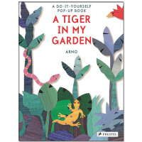 A Tiger in My Garden: A Do-It-Yourself Pop-Up Book一只老虎在我的花园