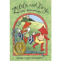 Zelda and Ivy:The Runaways 泽尔达和艾微(荣获2007年苏斯奖)ISBN9780763626