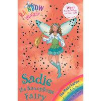 Rainbow Magic: The Music Fairies 70: Sadie the Saxophone Fairy 彩虹仙子#70:音乐仙子9781408300329