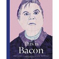 英文原版 艺术家培根 This Is Bacon
