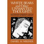 【预订】White Bears and Other Unwanted Thoughts: Suppression, O