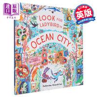 【中商原版】Look For Ladybird In Ocean City 找找找海洋城里的瓢虫 精品绘本 精装 英文原
