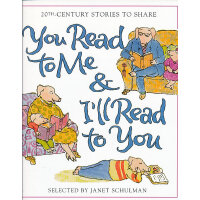 You Read to Me & I'll Read to You: Stories to Share from the