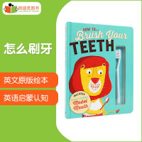 澳大利亚进口 生活技能 How To Brush Your Teeth怎么刷牙【纸板】(内附牙齿和牙刷模型)