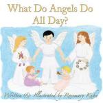 【预订】What Do Angels Do All Day?