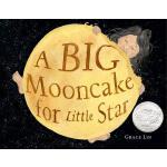 英文原版 给小星星的大月饼 2019年凯迪克银奖绘本 精装 林��思 Grace Lin A Big Mooncake