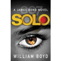 Solo: A James Bond Novel [Paperback] ISBN:9780099578970