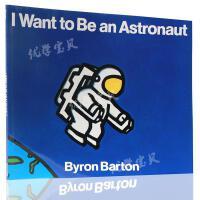 英文原版绘本I Want to Be an Astronaut 廖彩杏书单 少儿英语绘本书 宇航员 外太空