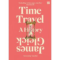 【现货】英文原版 时间旅行简史 Time Travel:a History 詹姆斯・格雷克 (James Gleick