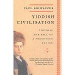 YIDDISH CIVILISATION(ISBN=9781400033775) 英文原版