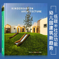 【英文版】Kindergarten Architecture 幼儿园建筑设计新趋势绿色节能低碳可持续