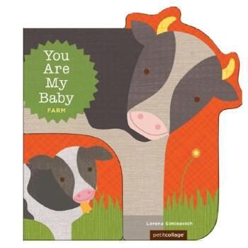 You Are My Baby: Farm你是我的宝贝:农场 英文儿童幼教启蒙认知绘本善本图书 汇聚全球出版物,让阅读改变生活!